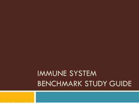 IMMUNE SYSTEM BENCHMARK STUDY GUIDE. What is a PATHOGEN?  Anything that causes disease  Can be a bacteria, virus, fungi, parasites  Bacteria produce.
