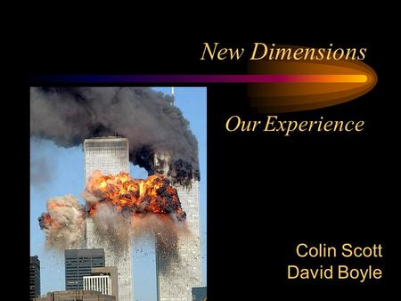 New Dimensions Our Experience Colin Scott David Boyle.