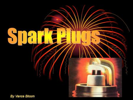 By Vance Bloom. Q. What is the function of a spark plug and why is it a vital engine component? A. The function of the spark plug is to introduce the.