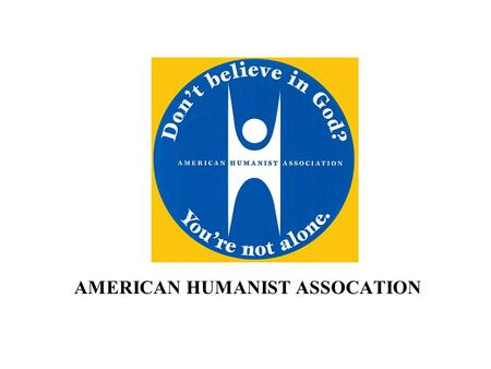 AMERICAN HUMANIST ASSOCATION. AMERICAN HUMANIST ASSOCIATION Membership Campaign Fund Raising Letter.