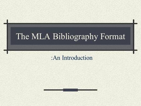 mla handbook for writers of research papers bibliography format