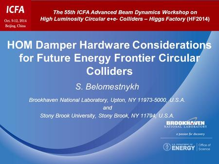 HOM Damper Hardware Considerations for Future Energy Frontier Circular Colliders S. Belomestnykh Brookhaven National Laboratory, Upton, NY 11973-5000,