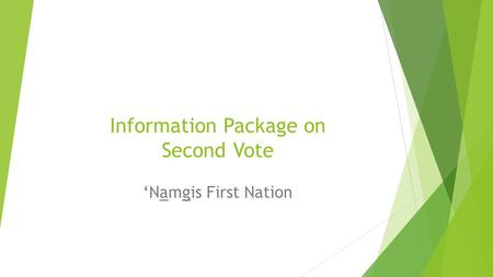 Information Package on Second Vote 'Namgis First Nation.