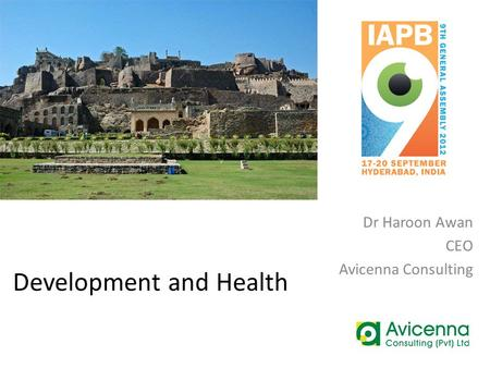 Development and Health Dr Haroon Awan CEO Avicenna Consulting.