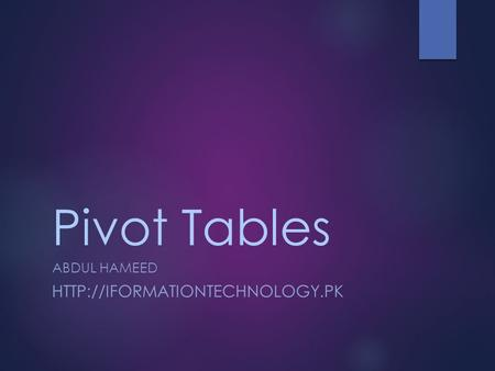 Pivot Tables ABDUL HAMEED