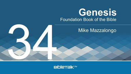 Foundation Book of the Bible Mike Mazzalongo Genesis 3 4.