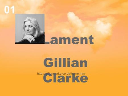 Lament – Gillian Clarke, Poem Imagery Analysis Essay