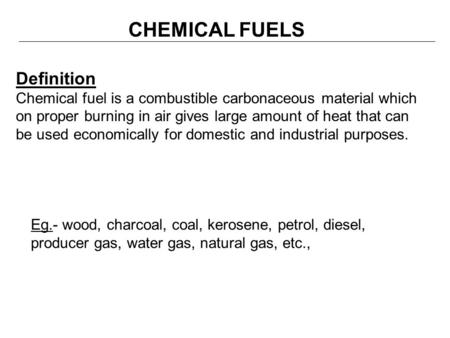 CHEMICAL FUELS Definition