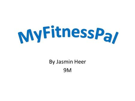 By Jasmin Heer 9M. What is MyFitnessPal? MyFitnessPal is a diet and fitness community built with one purpose in mind: providing you with the tools and.
