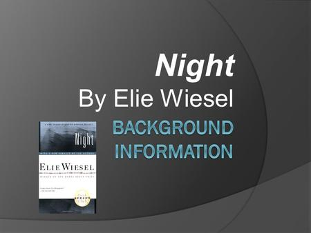 "Night By Elie Wiesel ""Indifference to evil is evil."" —Elie Wiesel."