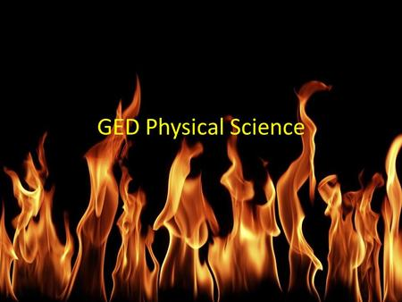 GED Physical Science.