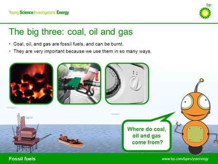 The big three: coal, oil and gas