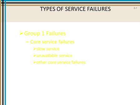 TYPES OF SERVICE FAILURES