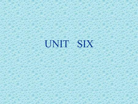 UNIT SIX. 1.How long have you had it? 2.How far have you been in it? 延续性动词 : be,have, keep, live, stay, wait… 非延续性动词 : go, arrive, leave, begin, borrow,