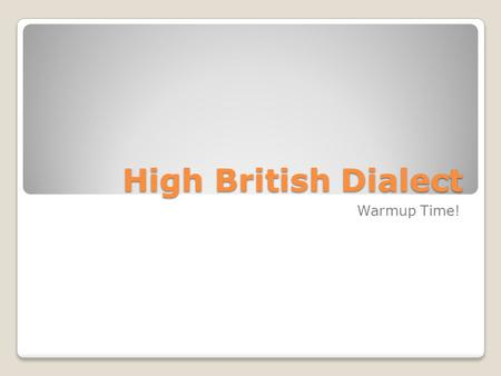 "High British Dialect Warmup Time!. Vowel Substitutions – ""α"" Ask, answer, after, half, past, bath demand, disaster, master, command, castle, vantage,"