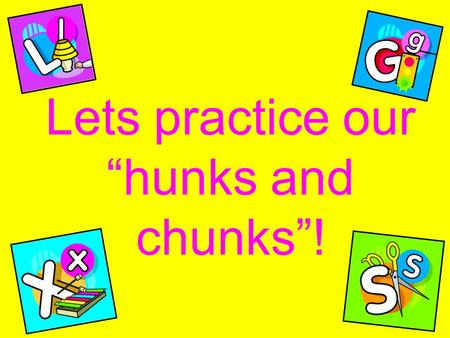 "Lets practice our ""hunks and chunks""!. Sheep love it quiet S-H sh sh sh S-H sh sh Sh."