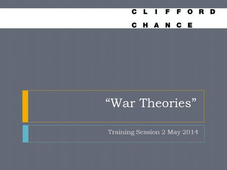 """War Theories"" Training Session 2 May 2014"