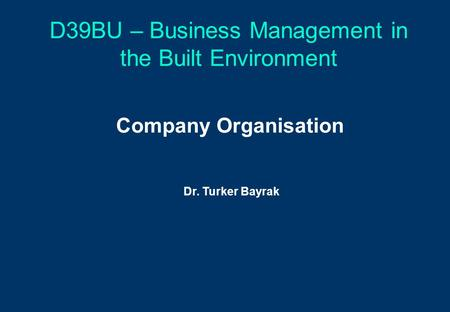 D39BU – Business Management in the Built Environment
