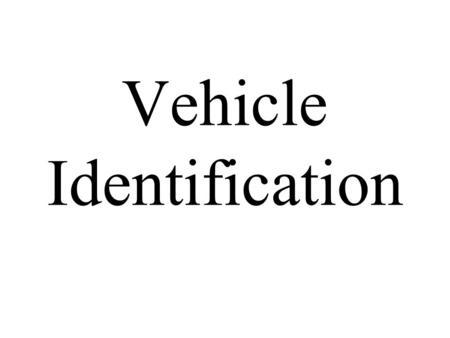 Vehicle Identification