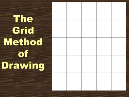 The Grid Method of Drawing. How to get started Measure and mark hatch marks in 1 inch increments on the top, bottom left and right sides of your paper.