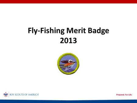 Fly-Fishing Merit Badge 2013. Injuries and Treatment (1) Cuts Scratches Puncture wounds Hypothermia Dehydration Heat exhaustion Heatstroke.