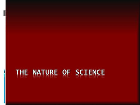 The Nature of Science.