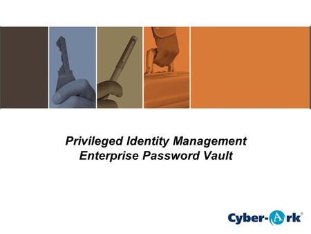 Privileged Identity Management Enterprise Password Vault