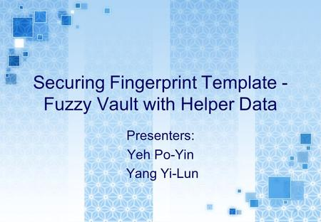 Securing Fingerprint Template - Fuzzy Vault with Helper Data