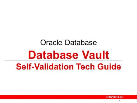 Self-Validation Tech Guide