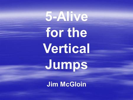 5-Alive for the Vertical Jumps Jim McGloin. USATF Rule #180.7b, page 92 says...rotating flights may be used until there are 12 or fewer competitors remaining.
