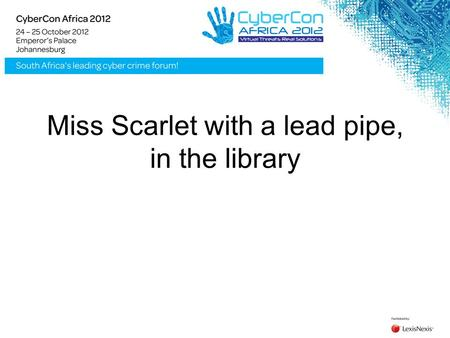 Miss Scarlet with a lead pipe, in the library Players: 3 to 6 Contents: Clue game board, six suspect tokens, six murder weapons, 21 cards, secret envelope,