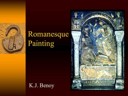 Romanesque Painting K.J. Benoy. Origins of Romanesque Painting  Painting in the Middle Ages revived with the Carolingian Empire – particularly in the.