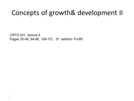 Concepts of growth& development II