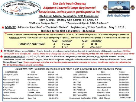 The Gold Vault Chapter, Adjutant General's Corps Regimental Association, invites you to participate in its: 5th Annual Maude Foundation Golf Tournament.