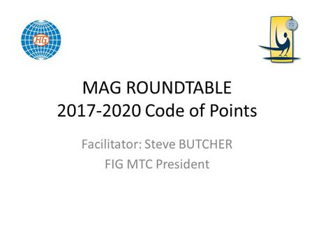 MAG ROUNDTABLE Code of Points