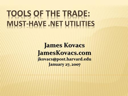 James Kovacs January 27, 2007.