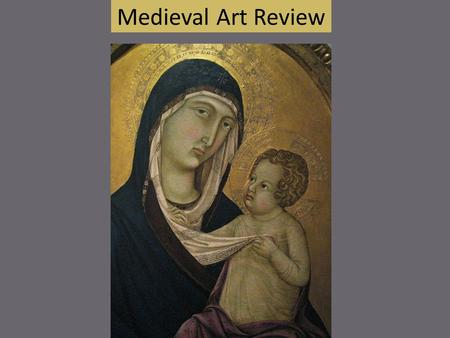 Medieval Art Review. What was the primary purpose of art during the Middle Ages? European art during the Middle Ages had largely the purpose of serving.