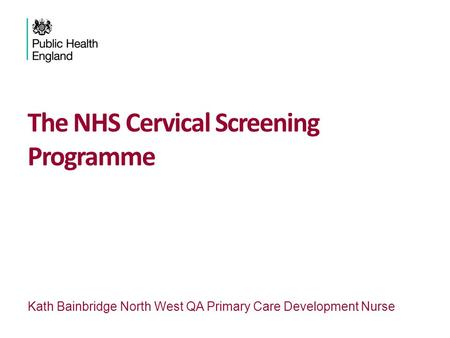 The NHS Cervical Screening Programme