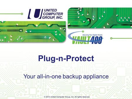 Your all-in-one backup appliance