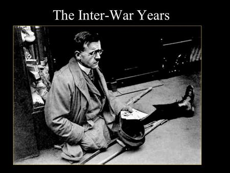 The Inter-War Years.