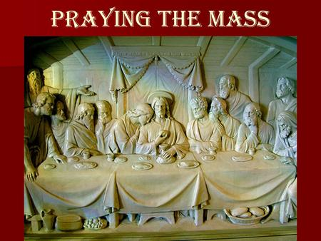 Praying The Mass.
