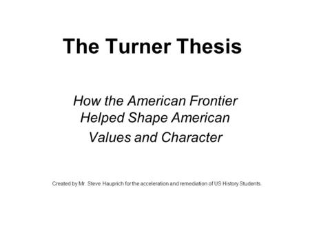the turner thesis a problem in historiography