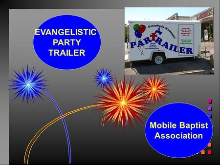 Mobile Baptist Association EVANGELISTIC PARTY TRAILER.