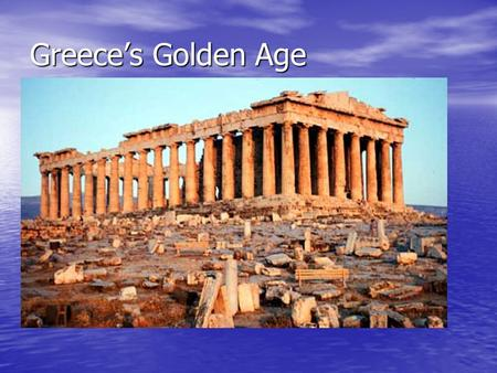 Greece's Golden Age Phalanx Military formation used by Greeks Military formation used by Greeks.