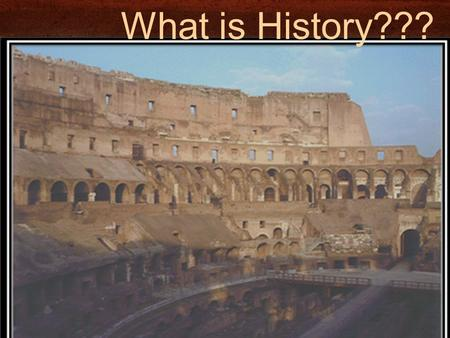 What is History???. What did Chariots of Fire tell us about History???