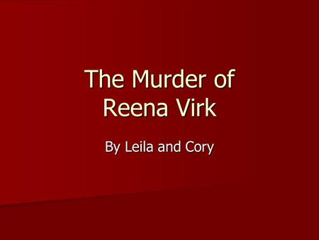 The Murder of Reena Virk