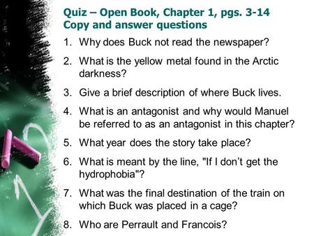 Quiz – Open Book, Chapter 1, pgs Copy and answer questions