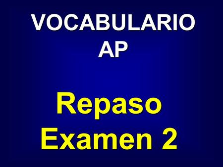 VOCABULARIO AP Repaso Examen 2 avellana hazelnut.
