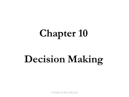 Chapter 10 Decision Making