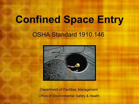 Confined Space Entry OSHA Standard
